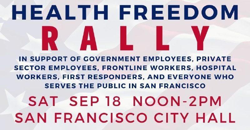 Health Freedom Rally, Sept 18, 2021 at SF City Hall